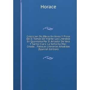 orita Mal Criada. . Fábulas Literarias Añadidas (Spanish Edition