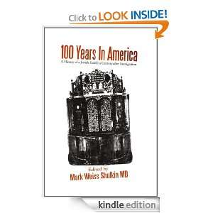 100 Years In America: A History of a Jewish family a century after