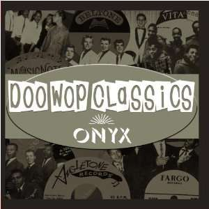 Doo Wop Classics Vol. 7 [Onyx Records] Various Artists
