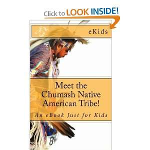 Meet the Chumash Native American Tribe!: An eBook Just for