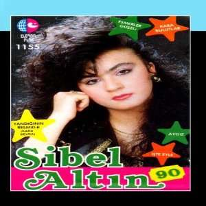 Sibel Altin 90 Sibel Altin Music