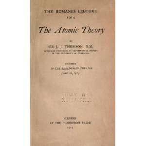 The Atomic Theory: J. J. (Joseph John), Sir Thomson: Books