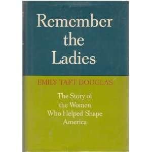 women who helped shape America: Emily Taft Douglas:  Books