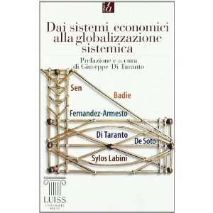 globalizzazione sistemica (9788861050365): Giuseppe Di Taranto: Books