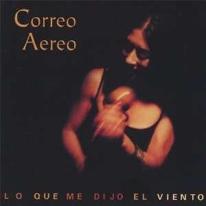 Lo Que Me Dijo El Viento Correo Aereo Music