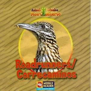 Roadrunners/Correcaminos (Animals That Live in the Desert