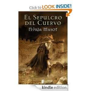 El sepulcro del cuervo (B DE BOOKS) (Historica (ediciones B)) (Spanish