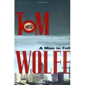 A Man in Full [Hardcover] Tom Wolfe Books