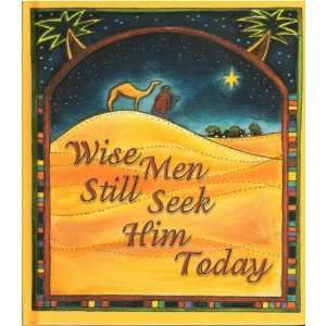 com Wise Men Still Seek Him Today (9781586604493) Ellyn Sanna Books