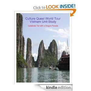 Culture Quest World Tour ~ Vietnam Unit Study Paula Ordunez