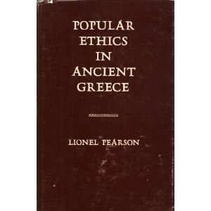 Popular Ethics In Ancient Greece Lionel Pearson Books