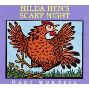 Hilda Hens Scary Night (9780575062306): Mary Wormell