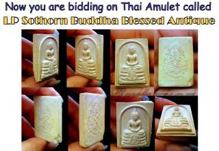 Amazing Sale! Thai Amulet LP Sothorn Antique Buddha Rare Famous Monk