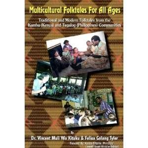 : Vincent Muli Wa Kituku, Felisa Galang Tyler, Karen Ritchie: Books