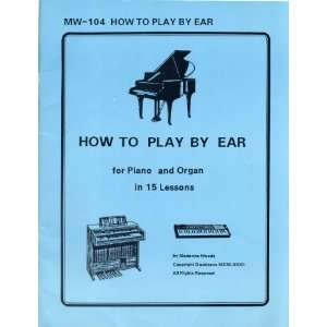 Play Piano By Ear With Free Online Piano Lessons and Resources
