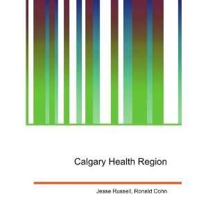 Calgary Health Region Ronald Cohn Jesse Russell Books
