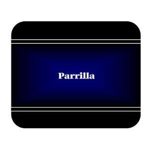 Personalized Name Gift   Parrilla Mouse Pad: Everything Else