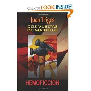 Spanish Edition) (9781475223293) Juan Trigos, Luciano Trigos Books