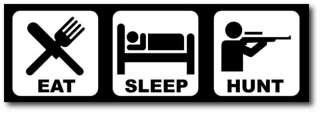 Eat Sleep Hunt Funny Bumper Sticker Decal Elk Mule Deer