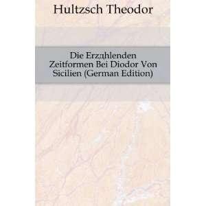 Bei Diodor Von Sicilien (German Edition) Hultzsch Theodor Books