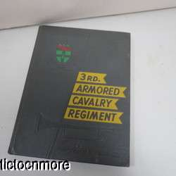 3rd ARMORED CAVALRY REG UNIT HISTORY BOOK FORT GEORGE MEADE MD