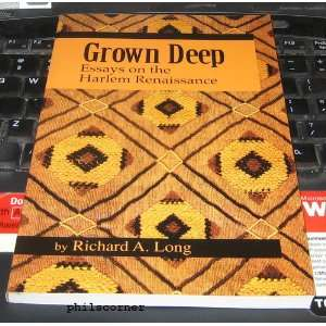 Grown deep essays on the harlem renaissance