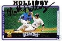 Matt Holliday Signed 2005 Topps Rockies Card   COA