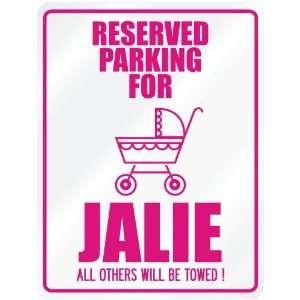 New  Reserved Parking For Jalie  Parking Name