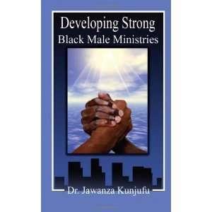 Strong Black Male Ministries [Paperback] Dr. Jawanza Kunjufu Books