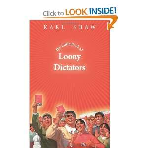 The Little Book of Loony Dictators (9781456546168) Karl