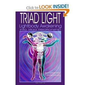 Triad Light: Lightbody Awakening into Triad Relationship