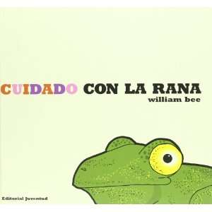 CON LA RANA (Spanish Edition) (9788426136718) BEE WILLIAM Books