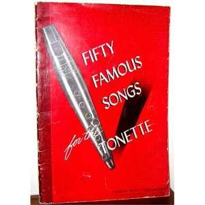 Fifty Famous Songs for the Tonette: Robbins Music