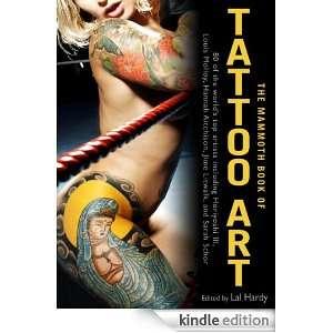 The Mammoth Book of Tattoo Art (Mammoth Books) Lal Hardy