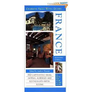 France (Charming Small Hotel Guides France) (9781588431134