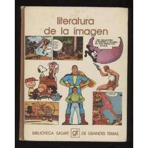LITERATURA DE LA IMAGEN Roman Gubern Books