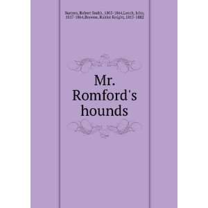 Mr. Romfords hounds Robert Smith, 1805 1864,Leech, John