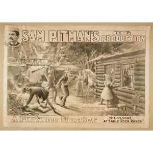Poster Sam Pitmans big production, A fortune hunter 1898