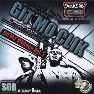 Vol. 1 Git Mo Mixtape Git Mo Clik Music