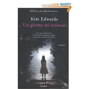 Un giorno mi troverai (9788811686262) Kim Edwards Books