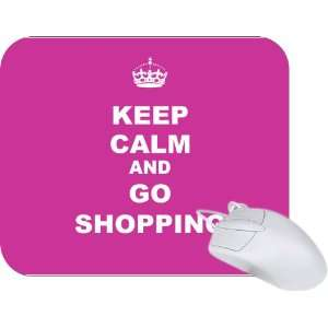 Keep Calm and Go Shopping   Pink Rose Color Mouse Pad Mousepad   Ideal