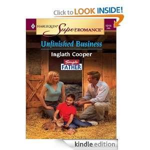 Unfinished Business (Harlequin Super Romance) Inglath Cooper