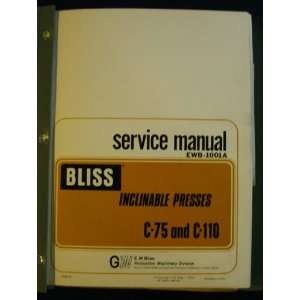 Bliss C 75 and C 110 Service Manual. Install, Operation Bliss Books