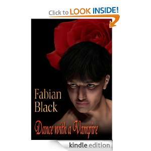 Dance with a Vampire Fabian Black  Kindle Store