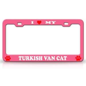 I LOVE MY TURKISH VAN Cat Pet Animal High Quality STEEL