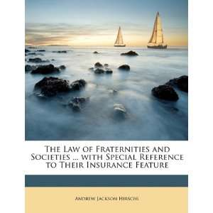 Their Insurance Feature (9781146071444): Andrew Jackson Hirschl: Books