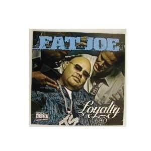 Fat Joe 2 Sided Poster Flat Loyalty