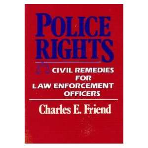 Police rights Civil remedies for law enforcement officers