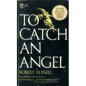 To Catch an Angel (Popular Library, 60 2124) Robert
