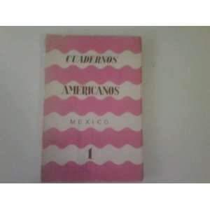 Cuadernos Americanos Mexico (La Revista Del Nuevo Mundo